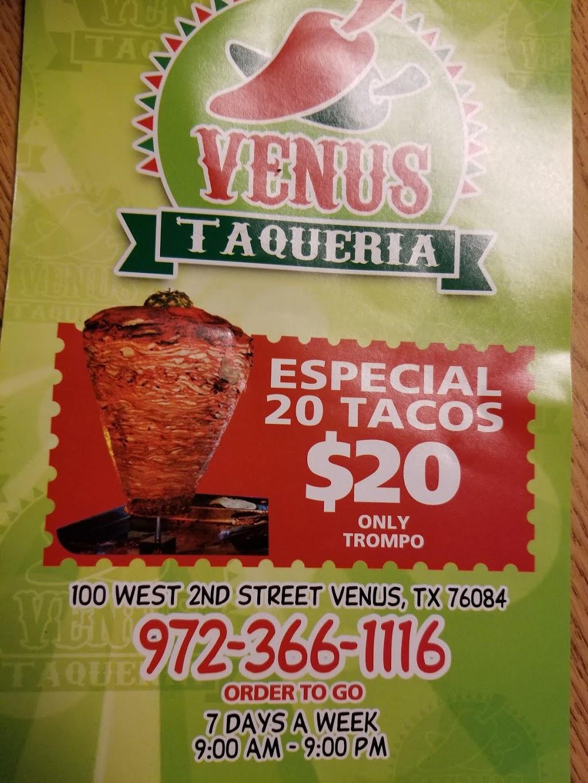 Venus Taqueria - restaurant    Photo 6 of 7   Address: 100 Second St, Venus, TX 76084, USA   Phone: (972) 366-1116